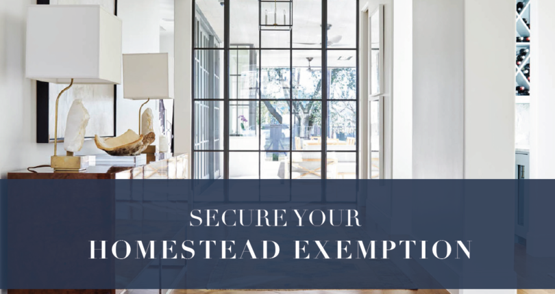 Homestead Exemption – What You Need To Know And What You Need To Do